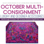 OCTOBER MULTI-CONSIGNMENT LUXURY & DESIGNER ACCESSORIES